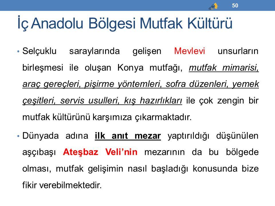 İç Anadolu Bölgesi Mutfak Kültürü