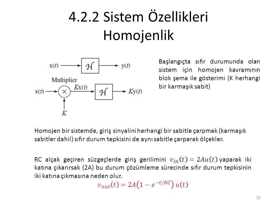4.2.2 Sistem Özellikleri Homojenlik