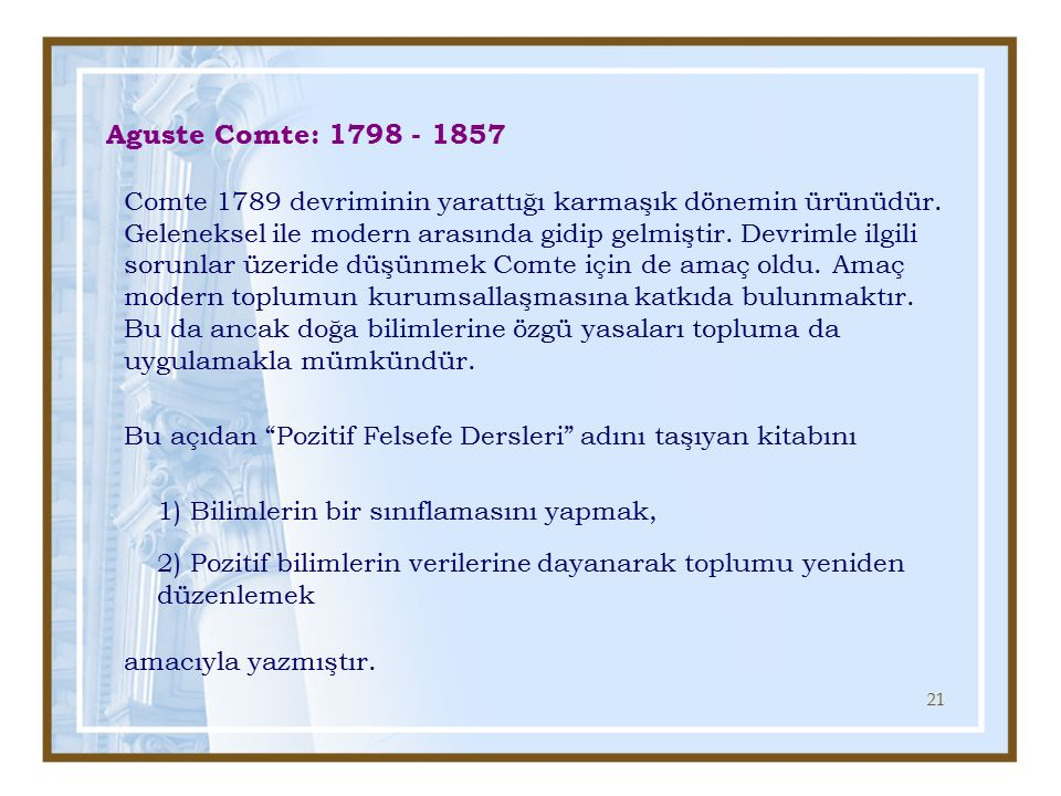 Aguste Comte: 1798 - 1857
