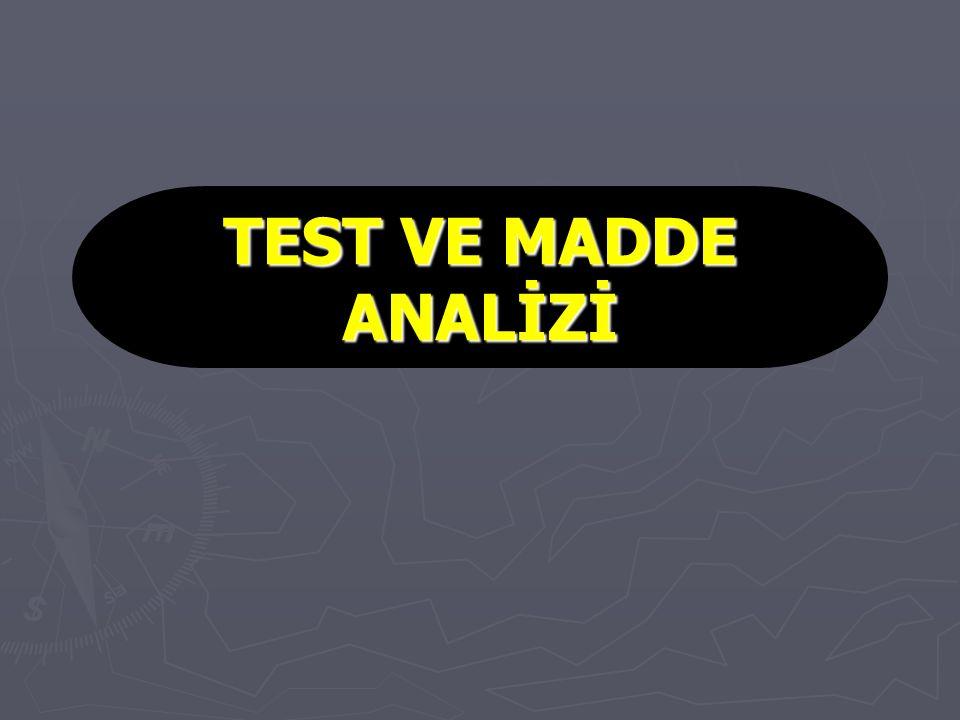 TEST VE MADDE ANALİZİ