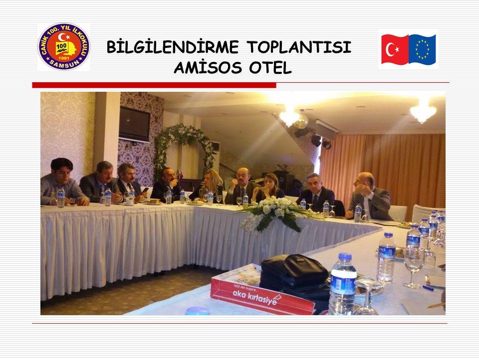 BİLGİLENDİRME TOPLANTISI AMİSOS OTEL
