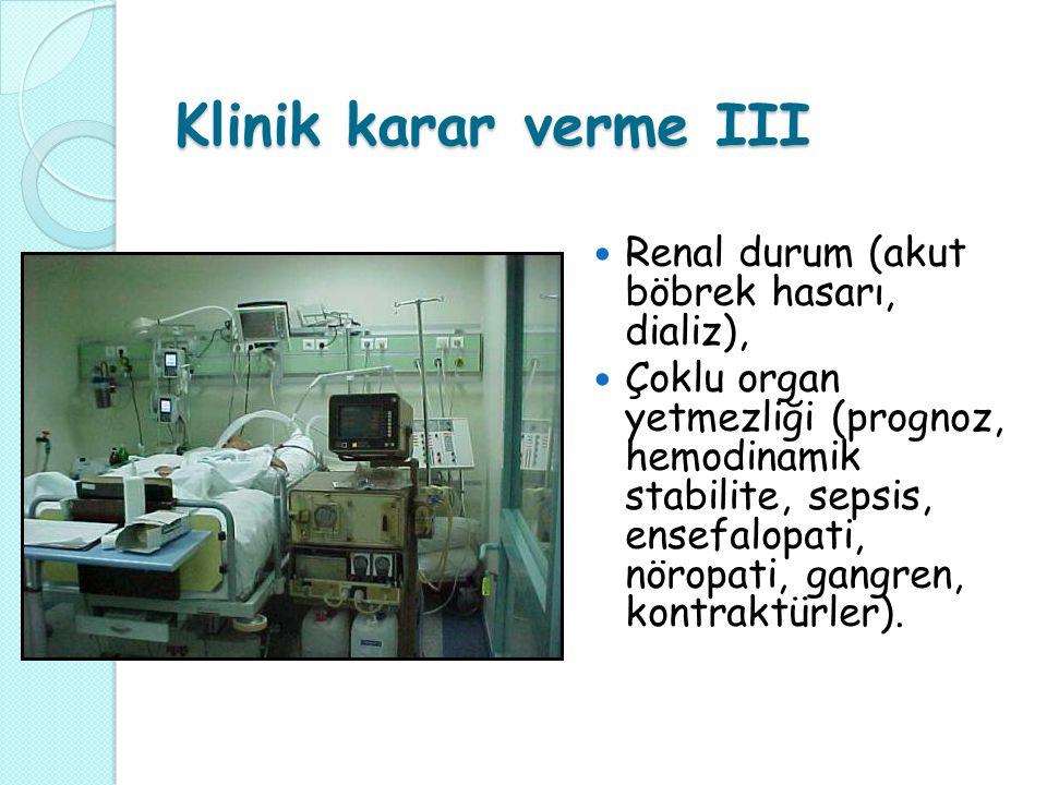 Klinik karar verme III Renal durum (akut böbrek hasarı, dializ),