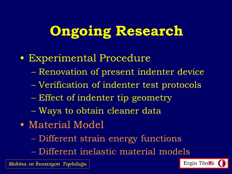 Ongoing Research Experimental Procedure Material Model