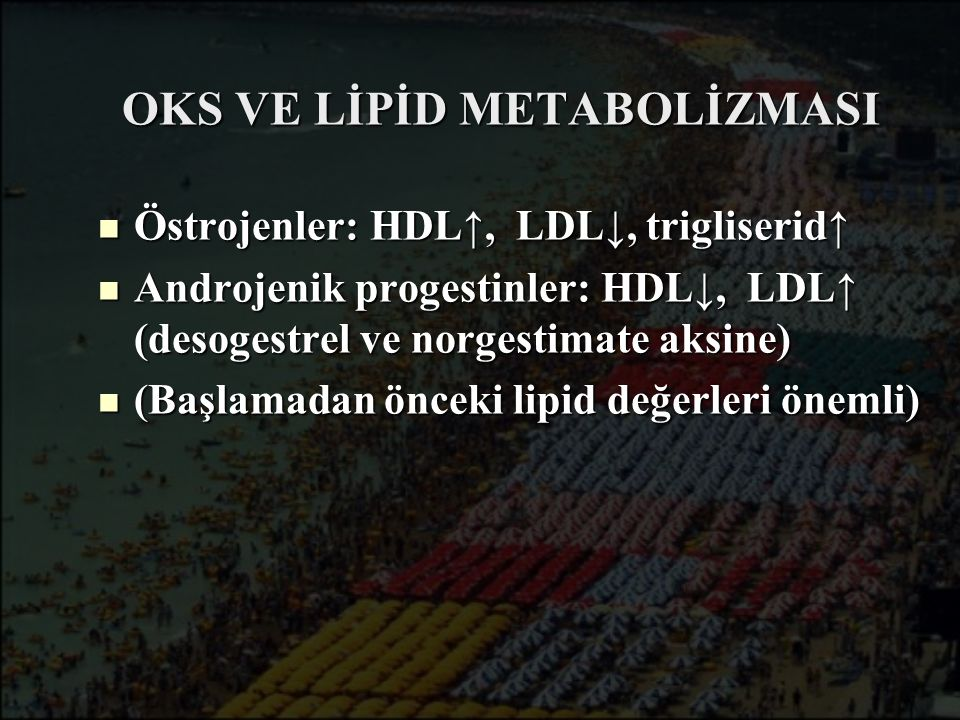 OKS VE LİPİD METABOLİZMASI