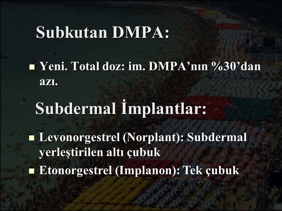 Subdermal İmplantlar: