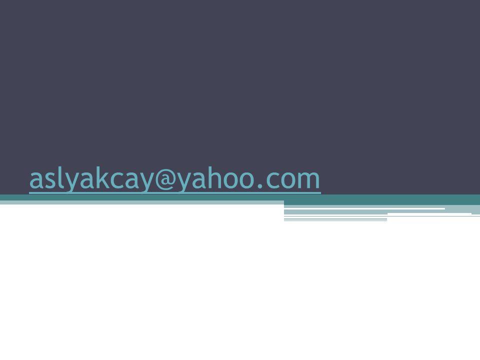 aslyakcay@yahoo.com