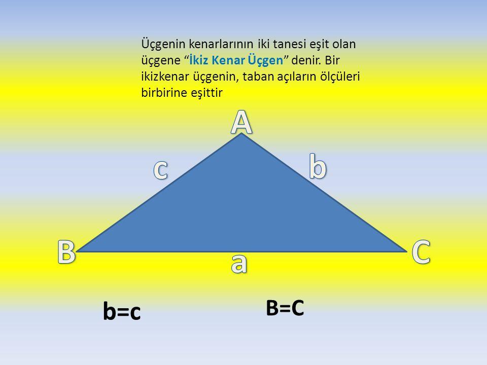 Üçgenin kenarlarının iki tanesi eşit olan üçgene İkiz Kenar Üçgen denir. Bir ikizkenar üçgenin, taban açıların ölçüleri birbirine eşittir