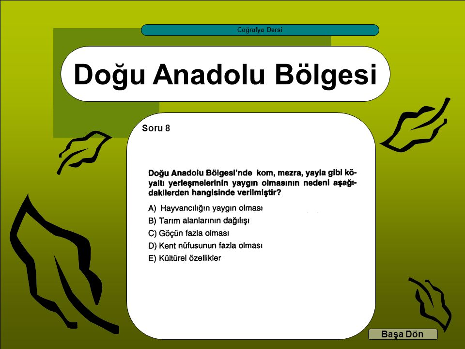 Coğrafya Dersi Doğu Anadolu Bölgesi Soru 8 Başa Dön