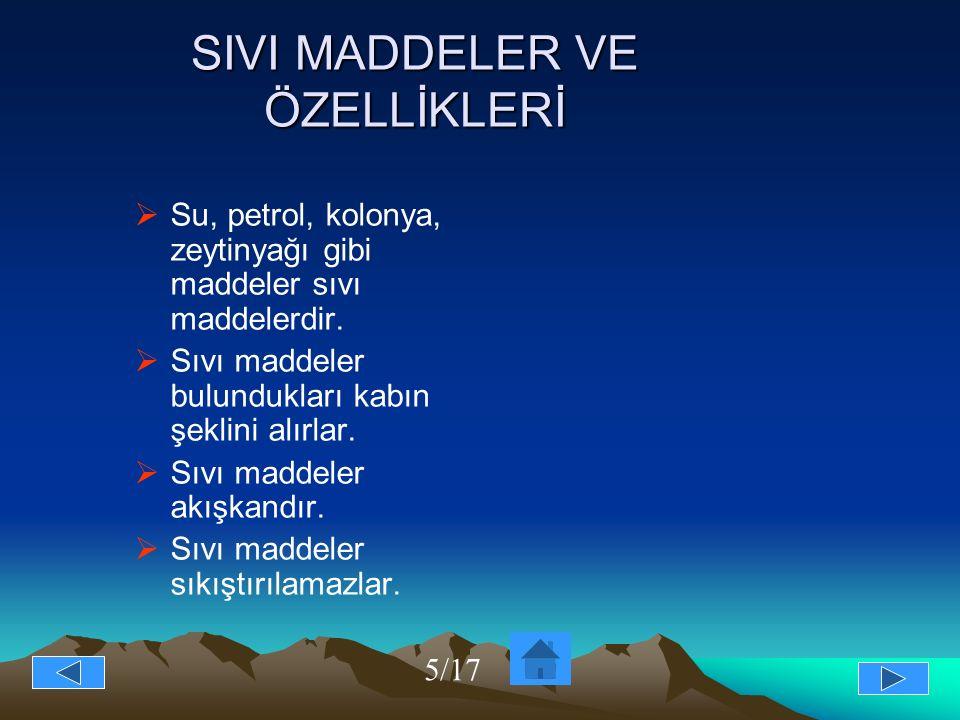 SIVI MADDELER VE ÖZELLİKLERİ