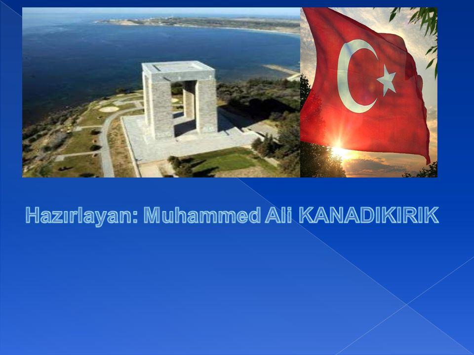 Hazırlayan: Muhammed Ali KANADIKIRIK