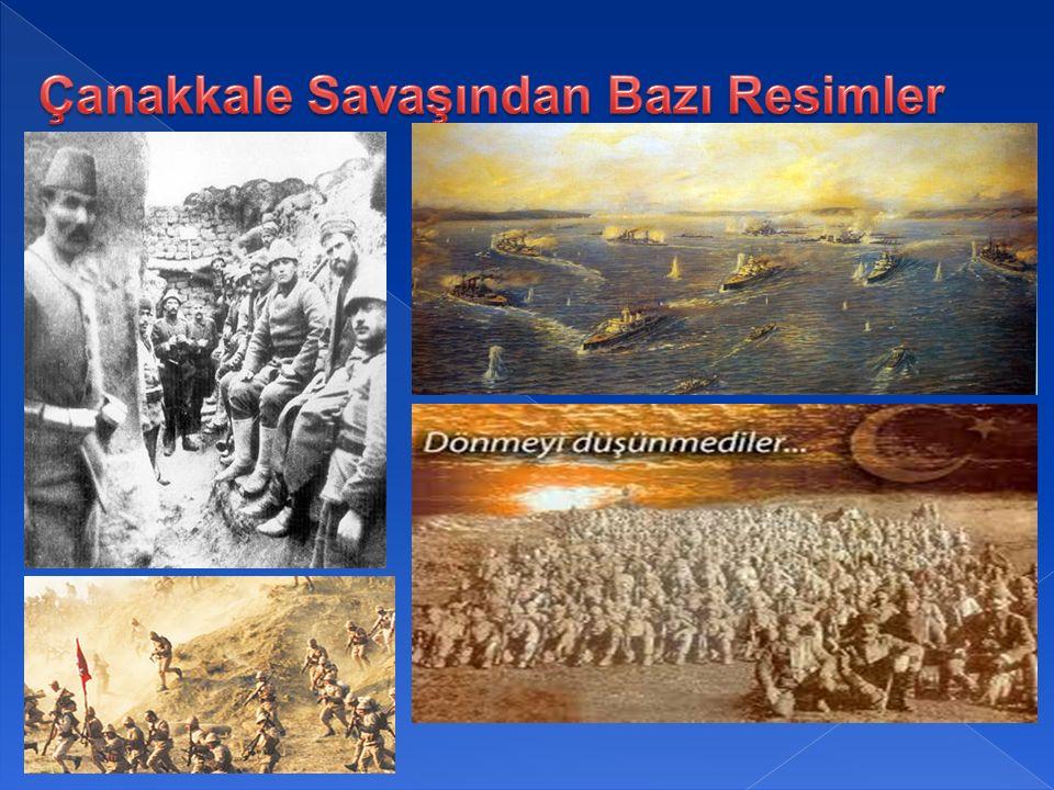 Çanakkale Savaşından Bazı Resimler