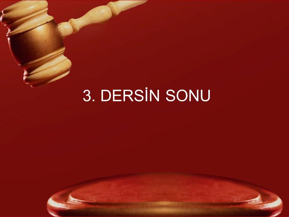 3. DERSİN SONU