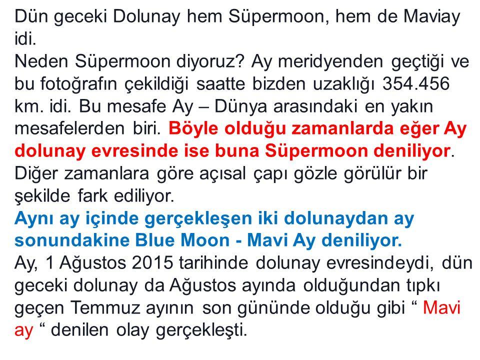 Dün geceki Dolunay hem Süpermoon, hem de Maviay idi