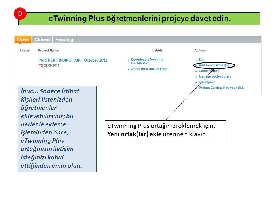 eTwinning Plus öğretmenlerini projeye davet edin.