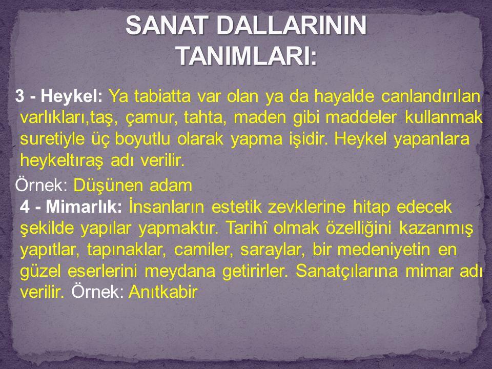 SANAT DALLARININ TANIMLARI: