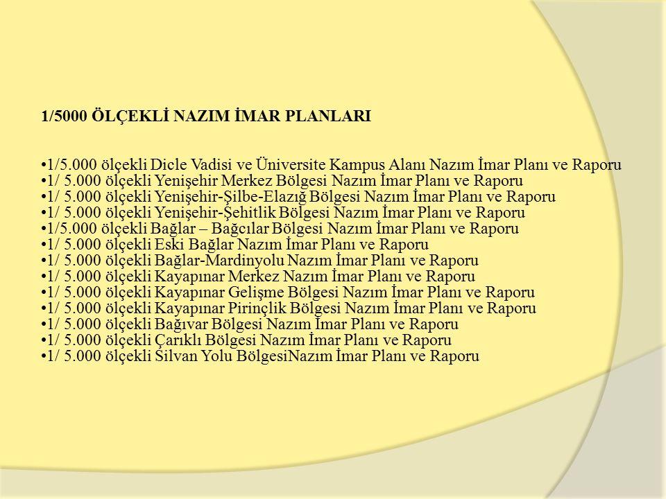 1/5000 ÖLÇEKLİ NAZIM İMAR PLANLARI