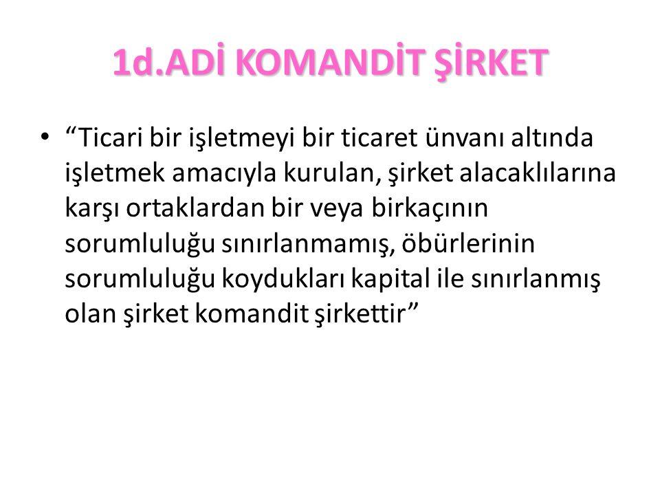 1d.ADİ KOMANDİT ŞİRKET