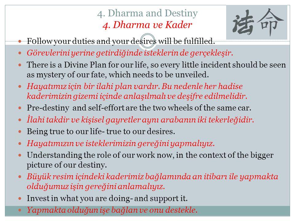 4. Dharma and Destiny 4. Dharma ve Kader