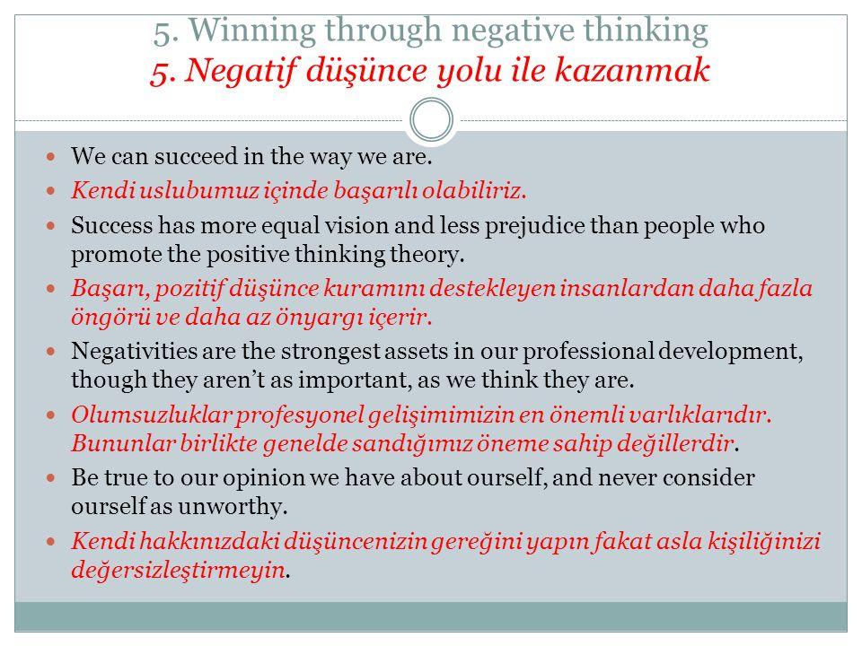 5. Winning through negative thinking 5