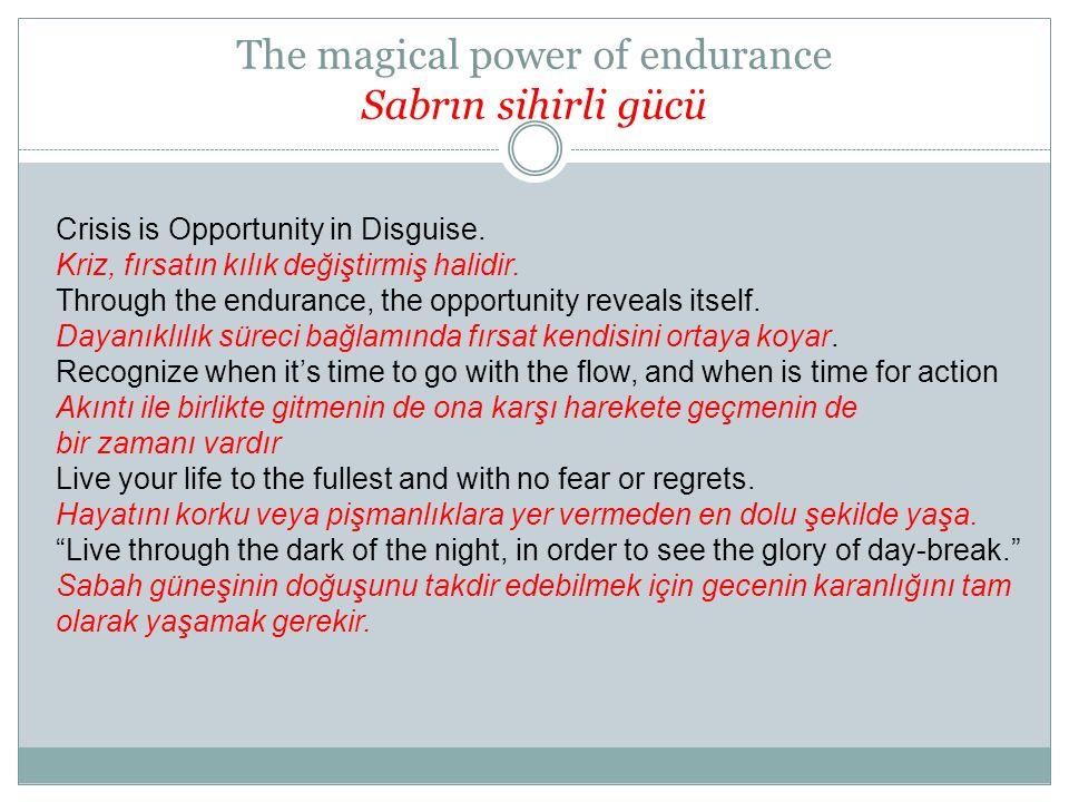 The magical power of endurance Sabrın sihirli gücü