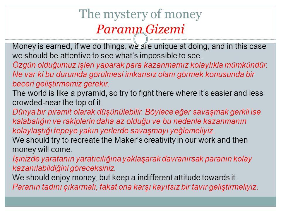 The mystery of money Paranın Gizemi