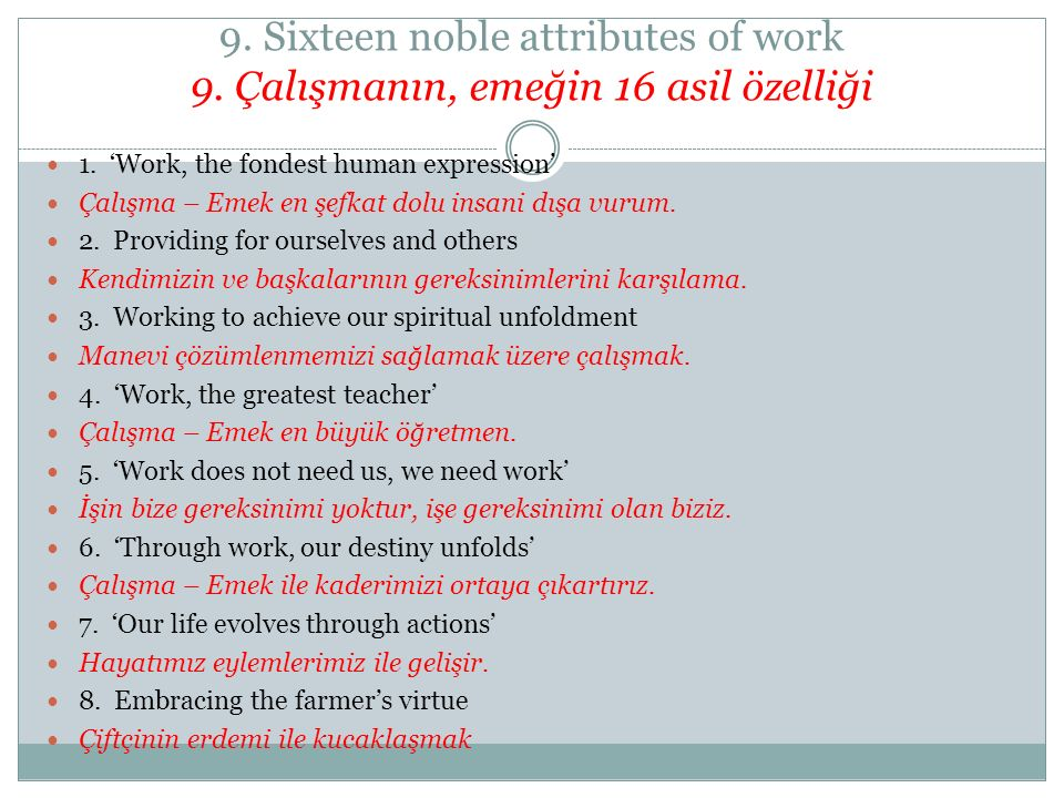 9. Sixteen noble attributes of work 9