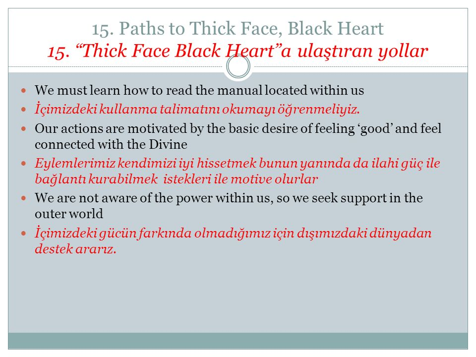 15. Paths to Thick Face, Black Heart 15