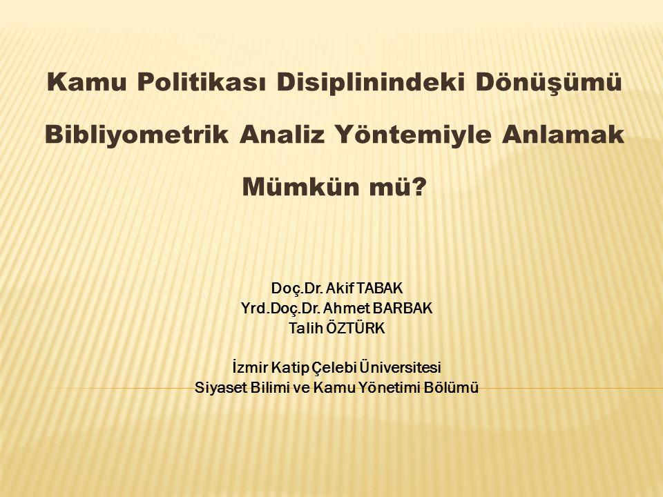 İzmir Katip Çelebi Üniversitesi Siyaset Bilimi ve Kamu Yönetimi Bölümü