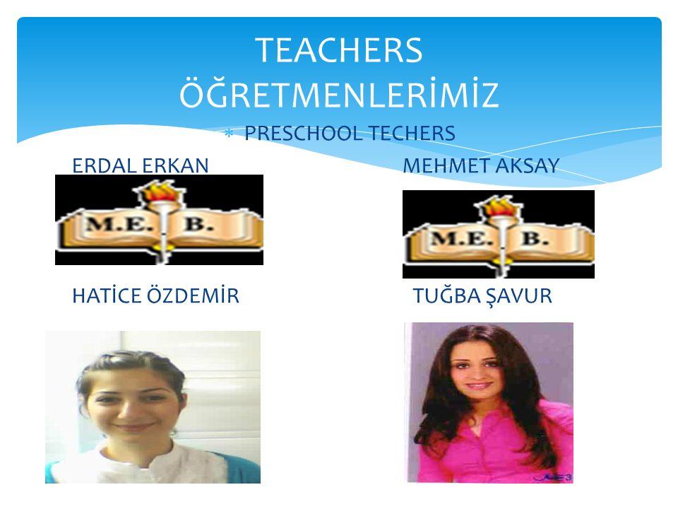 TEACHERS ÖĞRETMENLERİMİZ