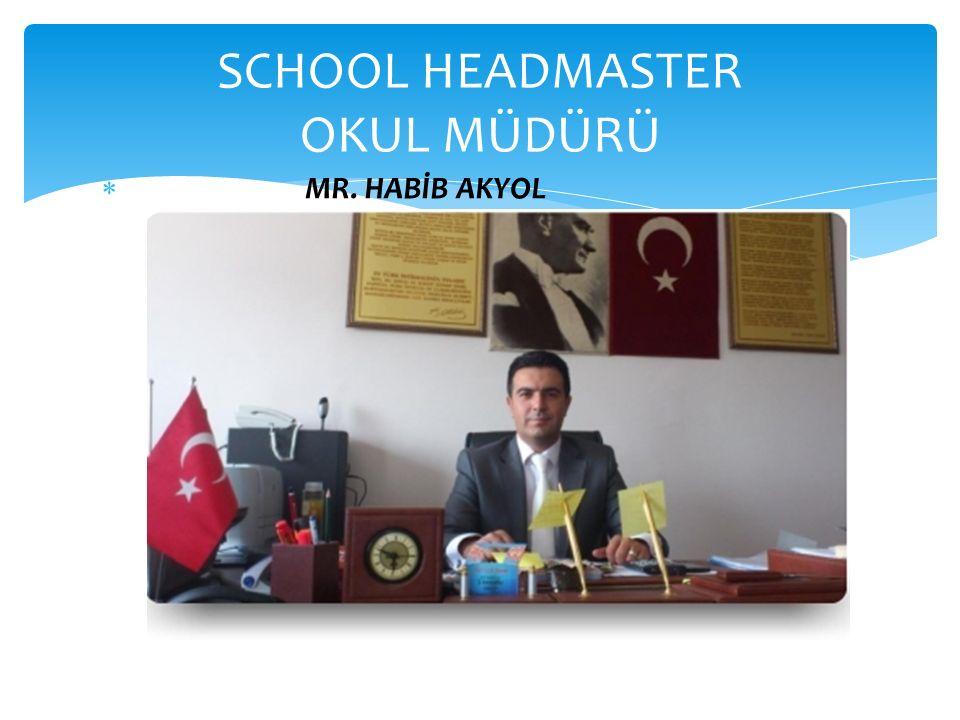 SCHOOL HEADMASTER OKUL MÜDÜRÜ