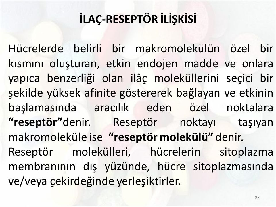 İLAÇ-RESEPTÖR İLİŞKİSİ