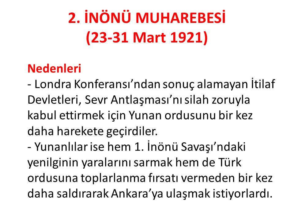 2. İNÖNÜ MUHAREBESİ (23-31 Mart 1921)