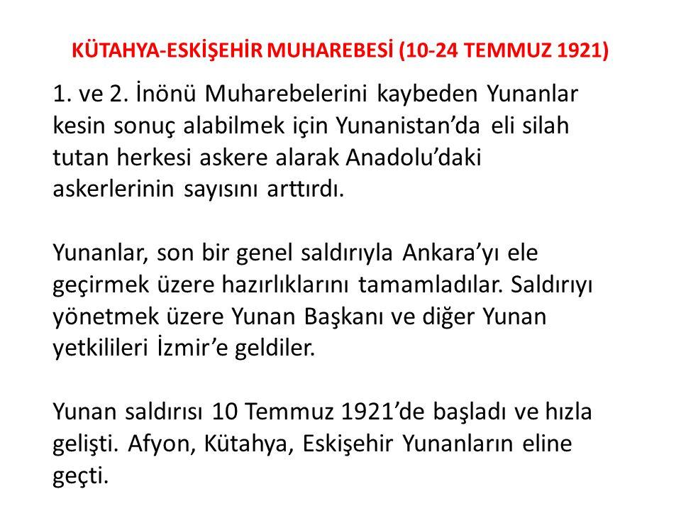 KÜTAHYA-ESKİŞEHİR MUHAREBESİ (10-24 TEMMUZ 1921)