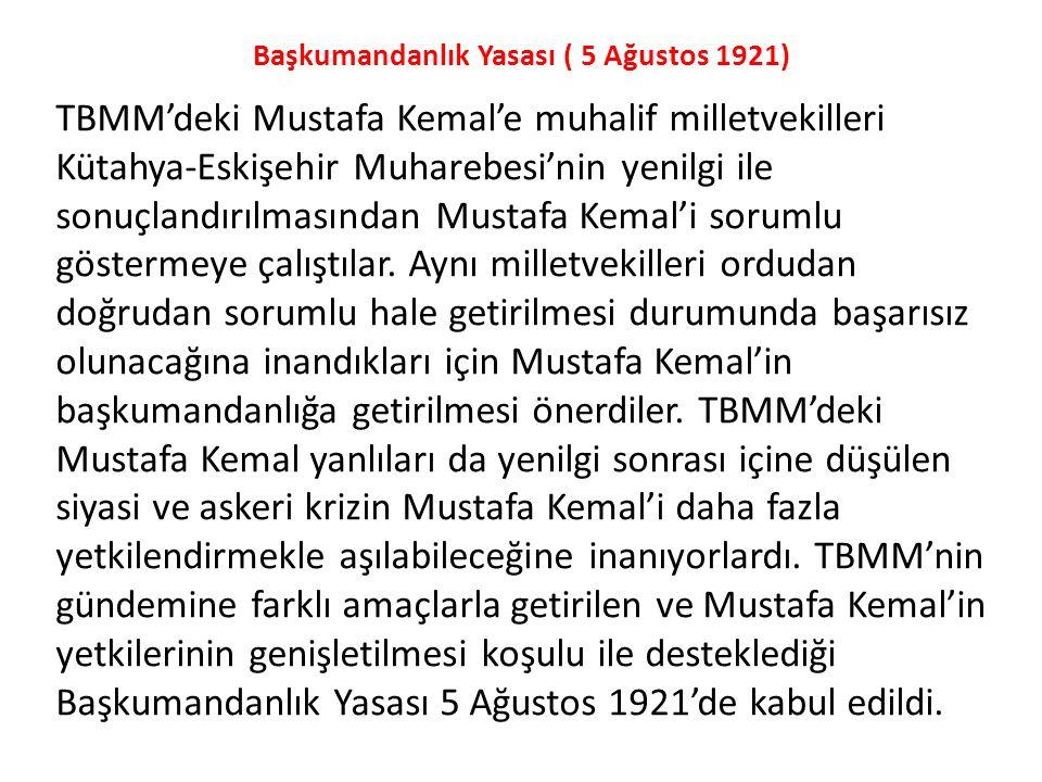 Başkumandanlık Yasası ( 5 Ağustos 1921)