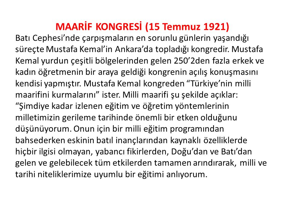MAARİF KONGRESİ (15 Temmuz 1921)