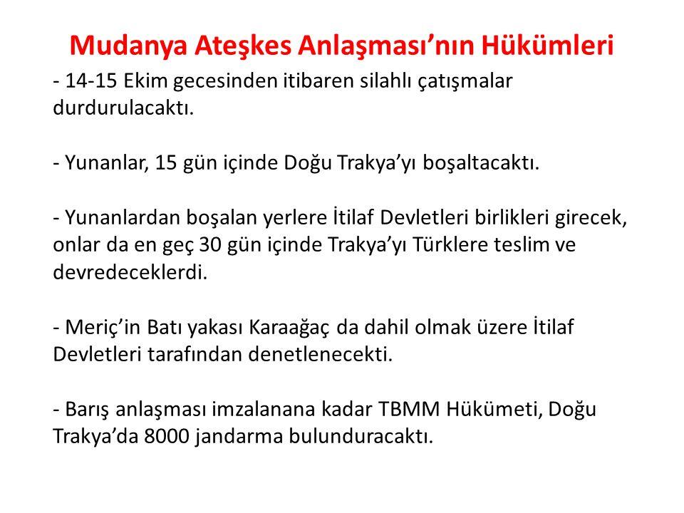Mudanya Ateşkes Anlaşması'nın Hükümleri