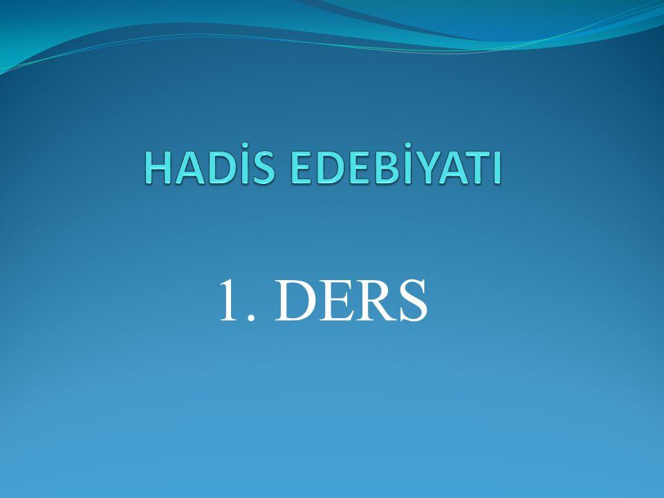 HADİS EDEBİYATI 1. DERS