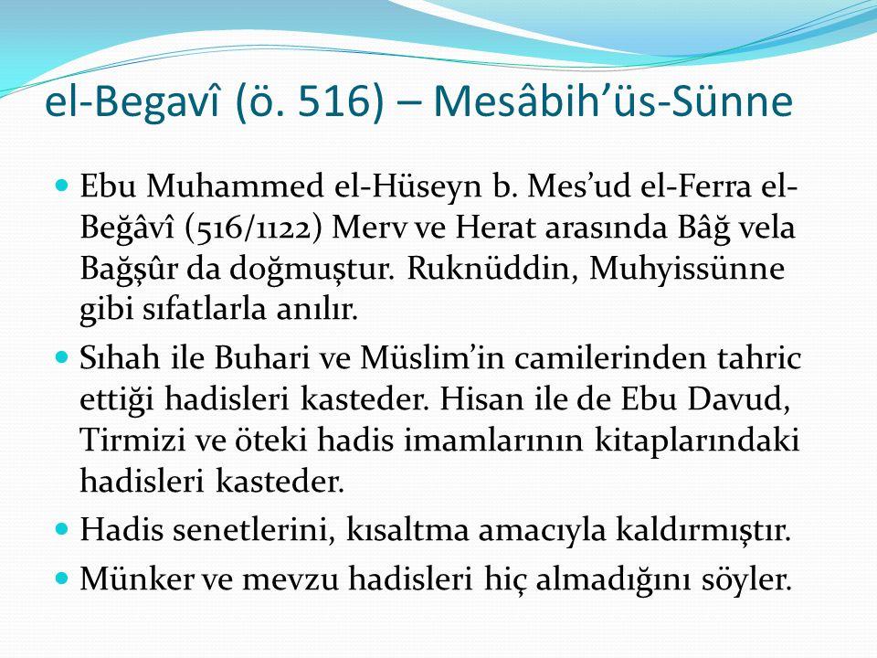el-Begavî (ö. 516) – Mesâbih'üs-Sünne
