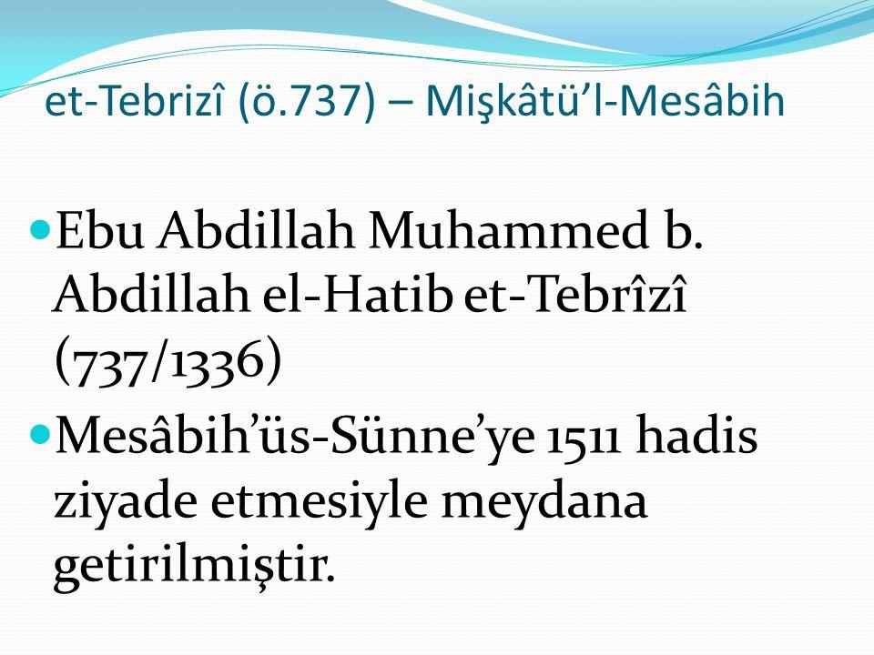 et-Tebrizî (ö.737) – Mişkâtü'l-Mesâbih