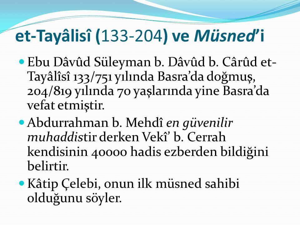 et-Tayâlisî (133-204) ve Müsned'i