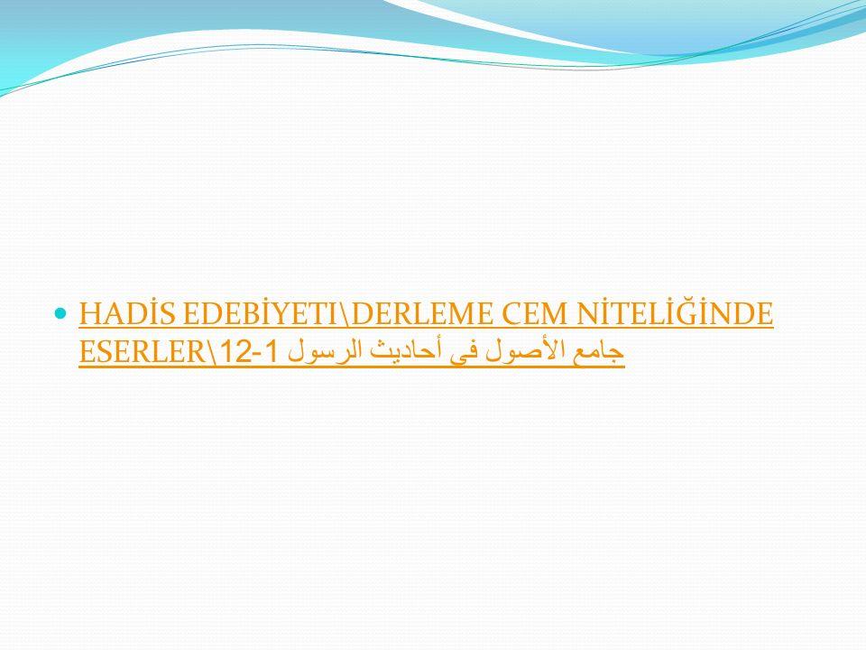 HADİS EDEBİYETI\DERLEME CEM NİTELİĞİNDE ESERLER\جامع الأصول في أحاديث الرسول 1-12