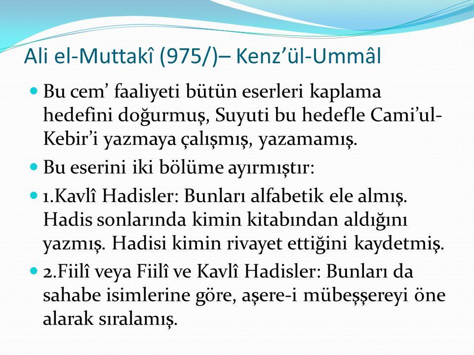 Ali el-Muttakî (975/)– Kenz'ül-Ummâl