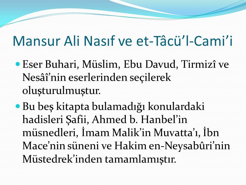 Mansur Ali Nasıf ve et-Tâcü'l-Cami'i
