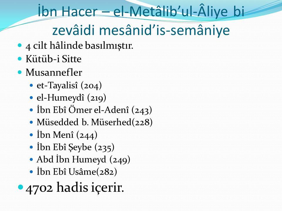 İbn Hacer – el-Metâlib'ul-Âliye bi zevâidi mesânid'is-semâniye