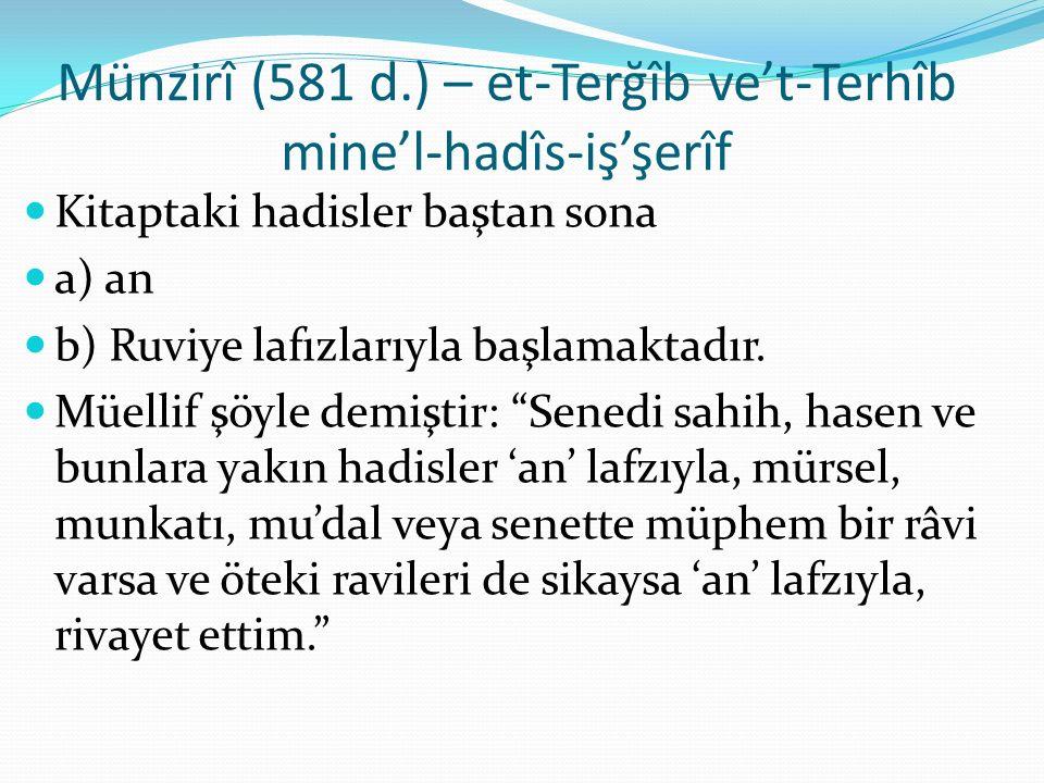 Münzirî (581 d.) – et-Terğîb ve't-Terhîb mine'l-hadîs-iş'şerîf
