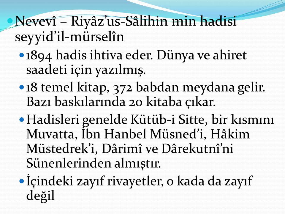 Nevevî – Riyâz'us-Sâlihin min hadisi seyyid'il-mürselîn
