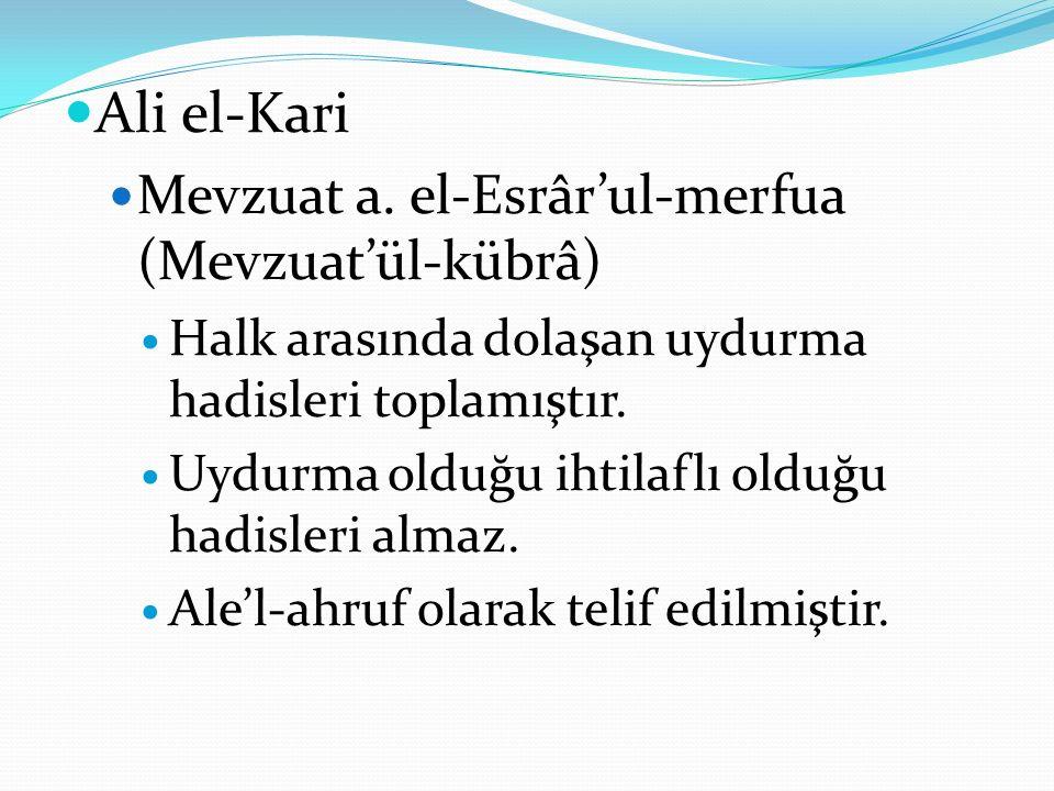 Ali el-Kari Mevzuat a. el-Esrâr'ul-merfua (Mevzuat'ül-kübrâ)