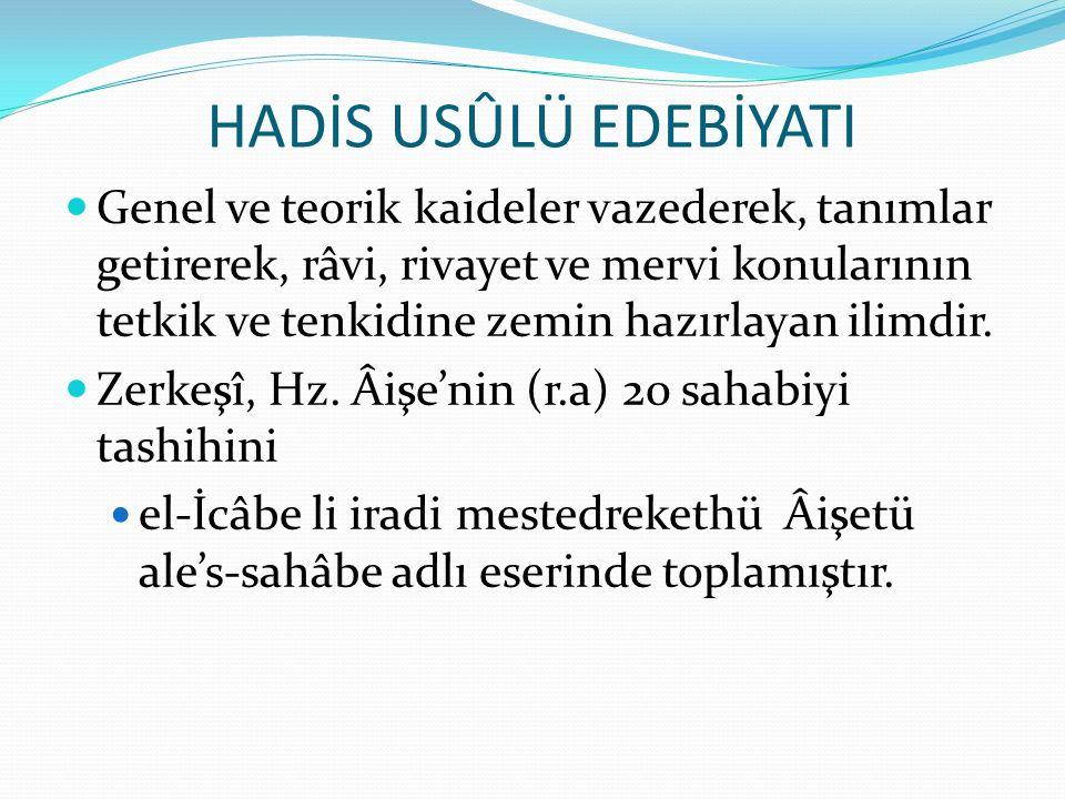 HADİS USÛLÜ EDEBİYATI