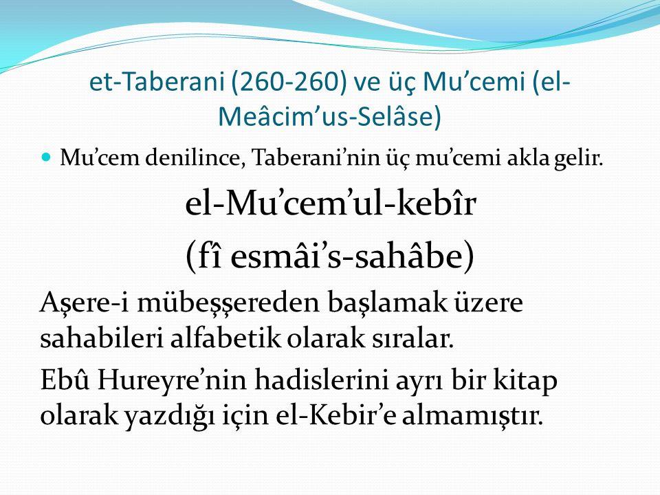 et-Taberani (260-260) ve üç Mu'cemi (el-Meâcim'us-Selâse)