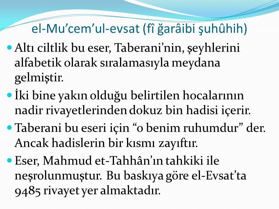 el-Mu'cem'ul-evsat (fî ğarâibi şuhûhih)